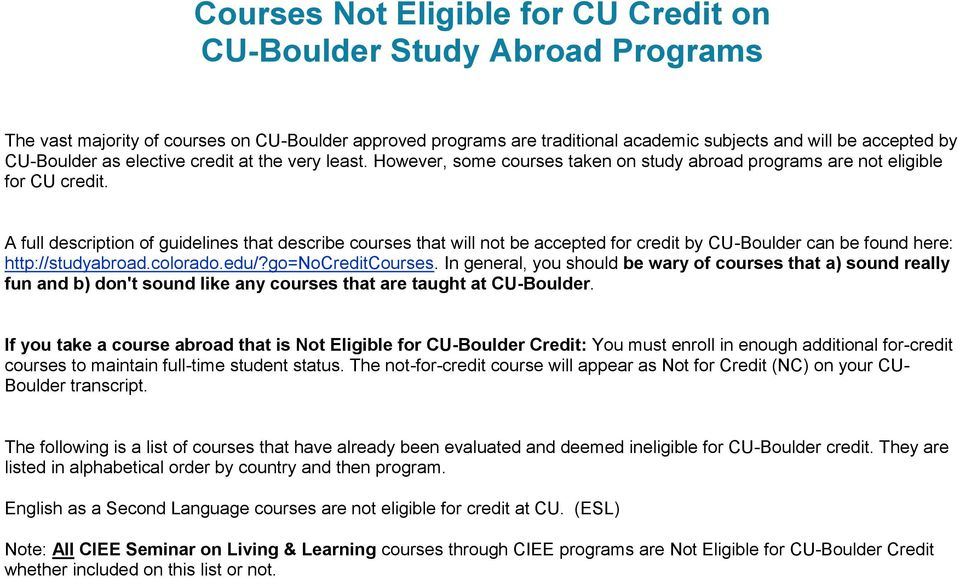 Courses Not Eligible for CU Credit on CU-Boulder Study