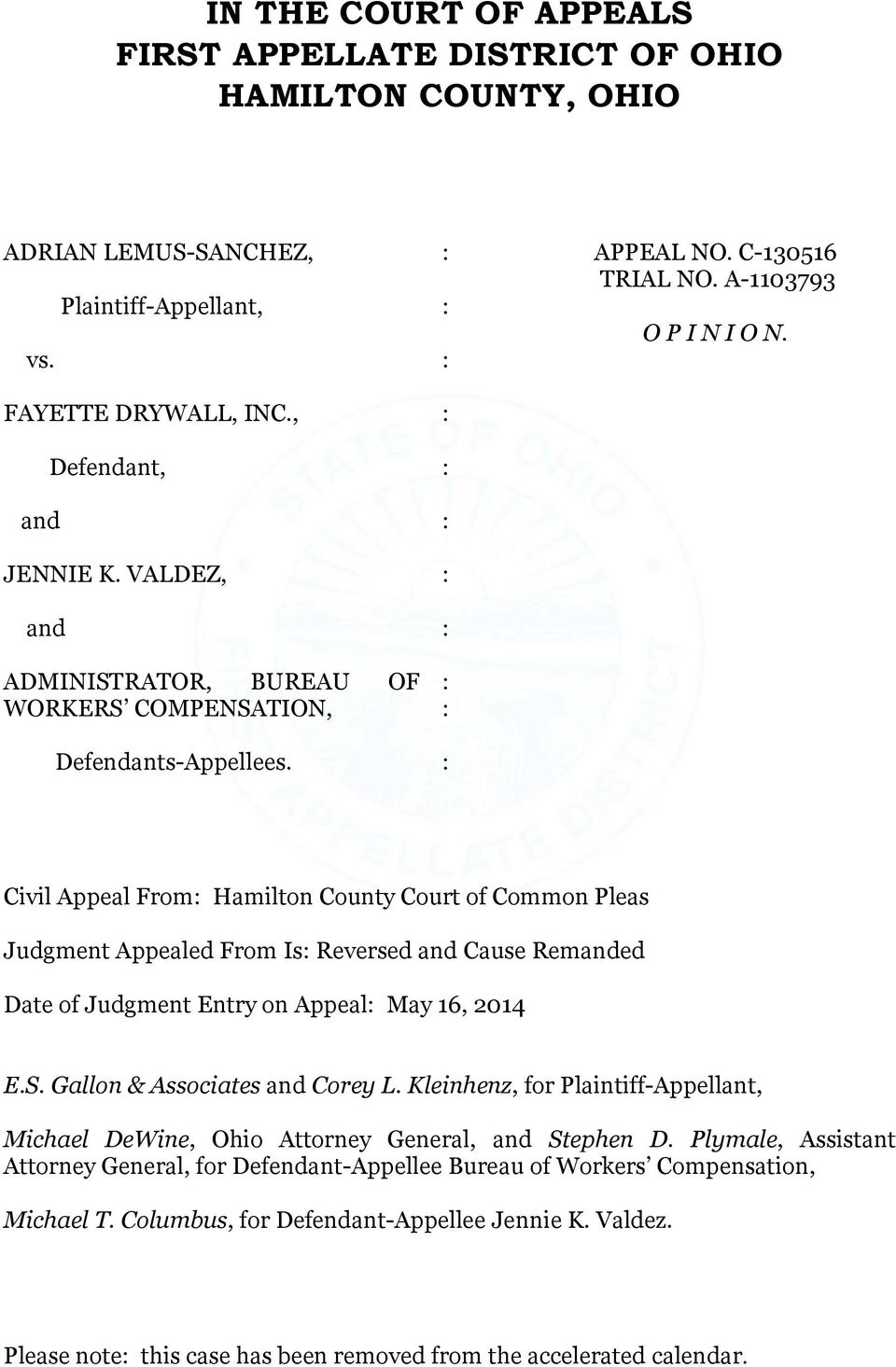 Civil Appeal From Hamilton County Court of Common Pleas Judgment Appealed From Is Reversed and Cause Remanded Date of Judgment Entry on Appeal May 16, 2014 E.S. Gallon & Associates and Corey L.
