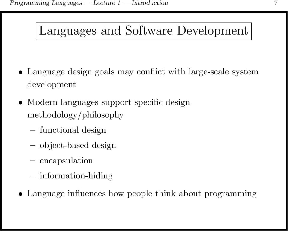 languages support specific design methodology/philosophy functional design