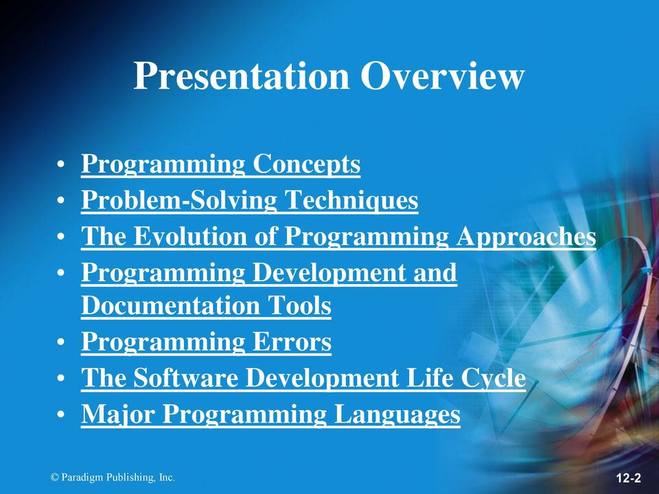 Development and Documentation Tools Programming Errors The Software