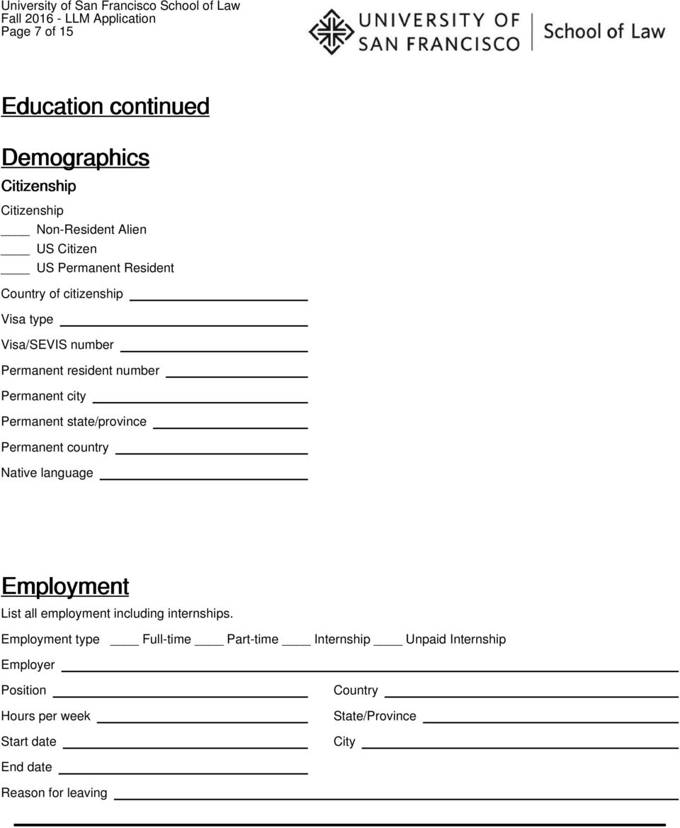 Permanent state/province Permanent country Native language Employment List all employment including