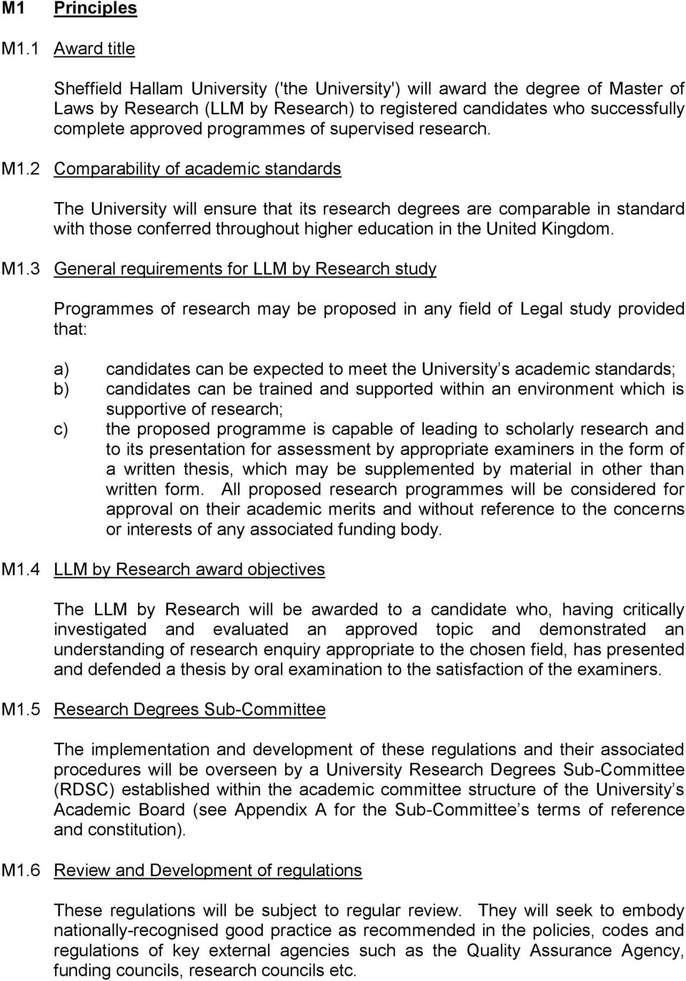 programmes of supervised research. M1.