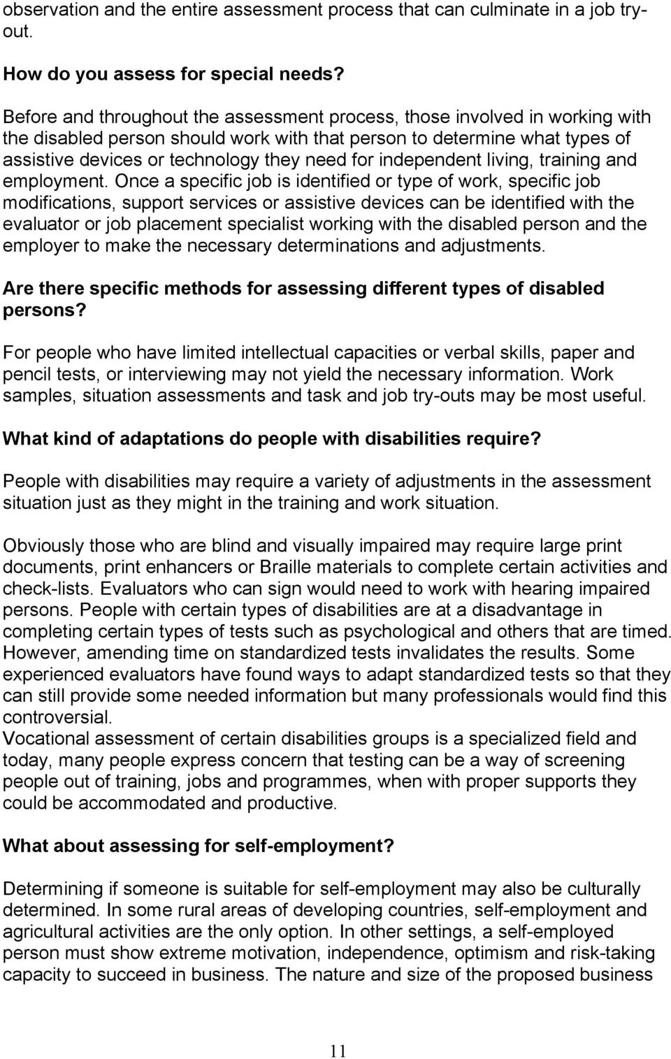 independent living, training and employment.
