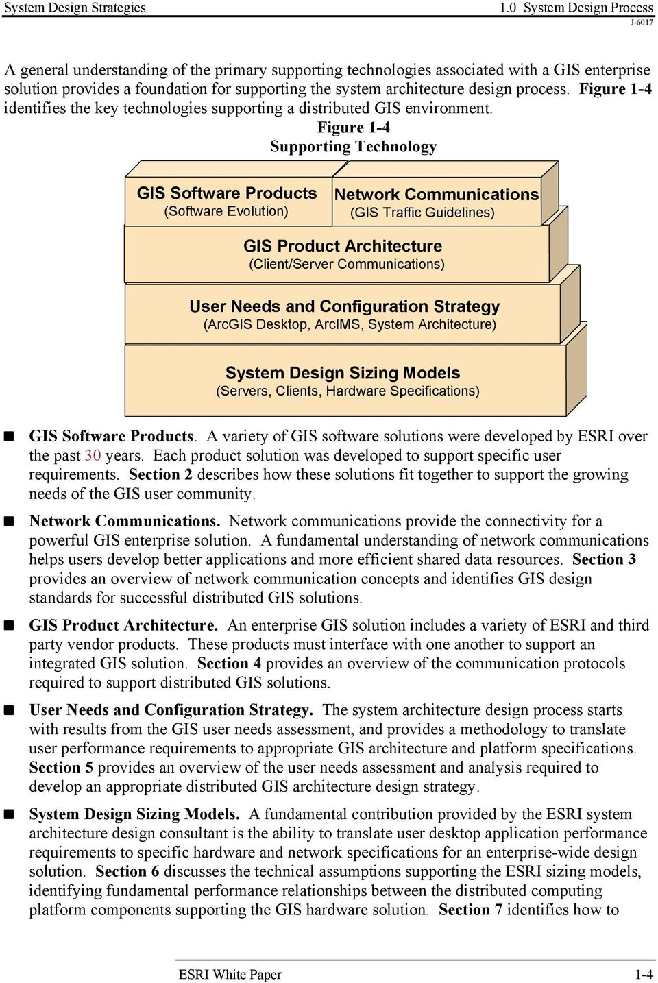 process. Figure 1-4 identifies the key technologies supporting a distributed GIS environment.