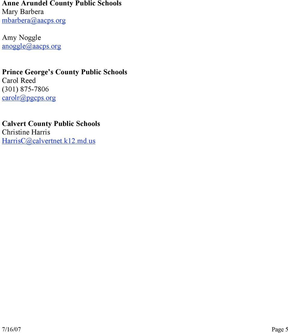 org Prince George s County Public Schools Carol Reed (301)