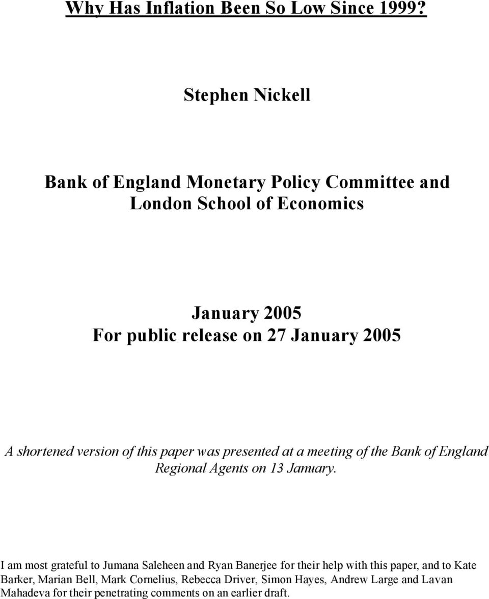 shortened version of this paper was presented at a meeting of the Bank of England Regional Agents on 13 January.