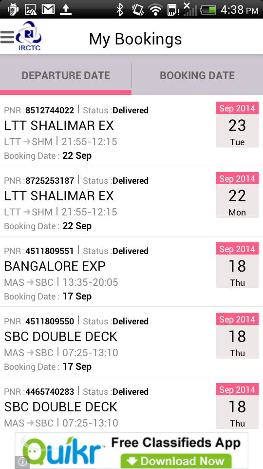 My Booking 1.List of PNRs booked by user is displayed. 2.Select filter to sort the trips list depending on Departure date and Booking date. 3.