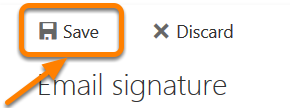 Click Email signature Type the signature that you want to use Optional: Automatically include my