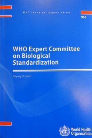 WHO norms and standards for biologicals Global written standards Global measurement standards Scientific evidence 1) Standardization of assays 2) Further development and refinement of QC