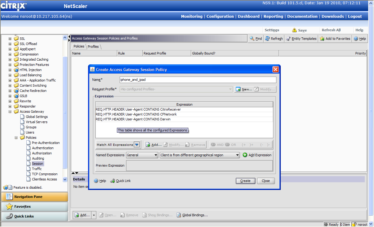 From the NetScaler GUI: NetScaler Access Gateway Policies Session Add.