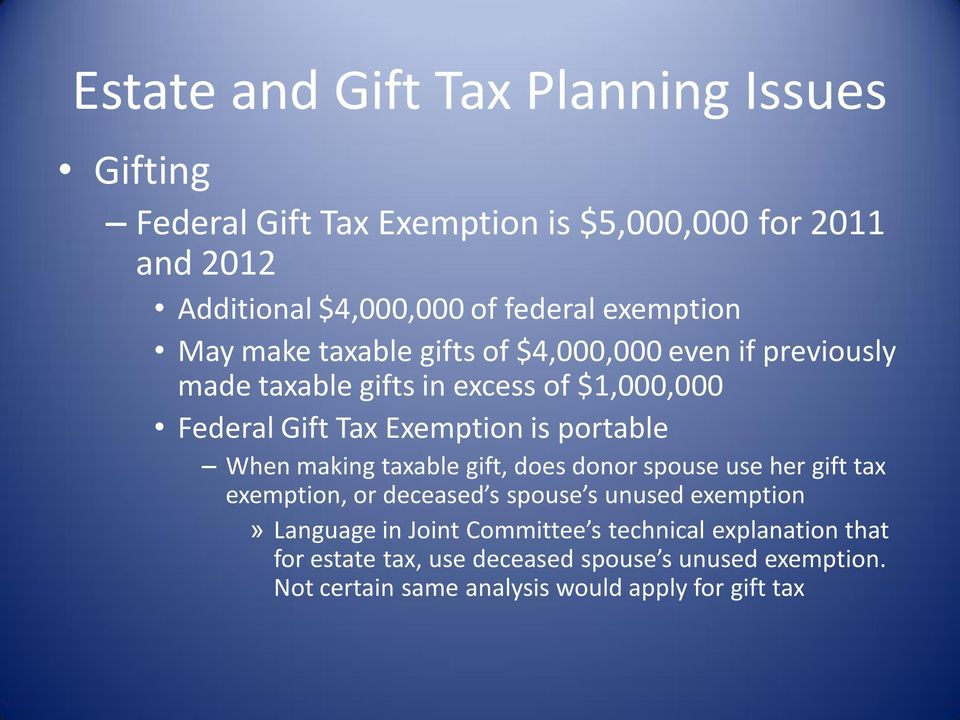 making taxable gift, does donor spouse use her gift tax exemption, or deceased s spouse s unused exemption» Language in Joint