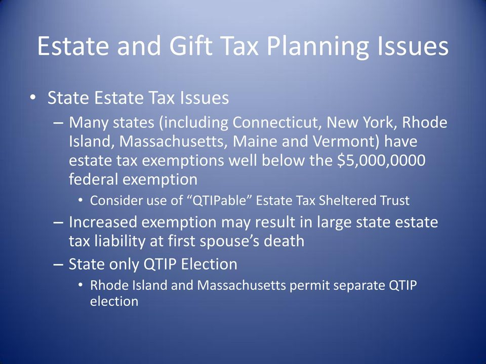 QTIPable Estate Tax Sheltered Trust Increased exemption may result in large state estate tax liability