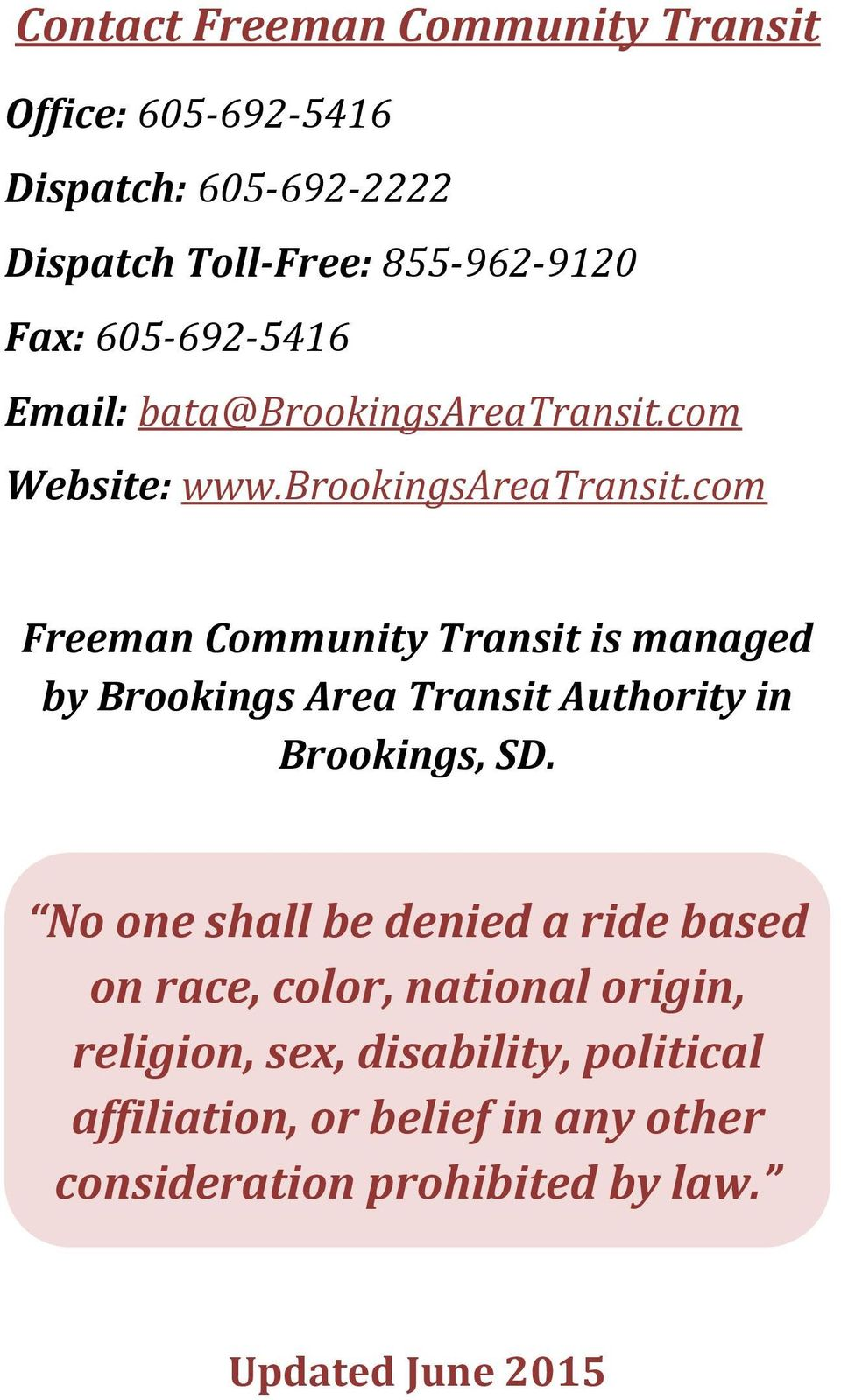com Website: www.brookingsareatransit.