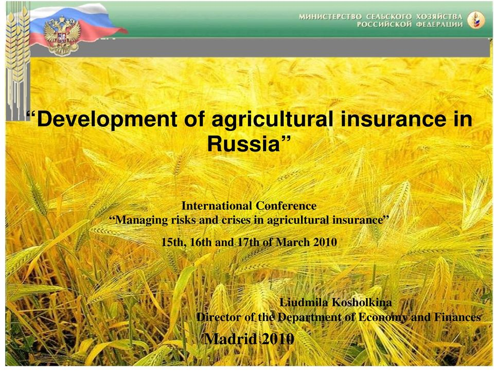 agricultural insurance 15th, 16th and 17th of March 2010