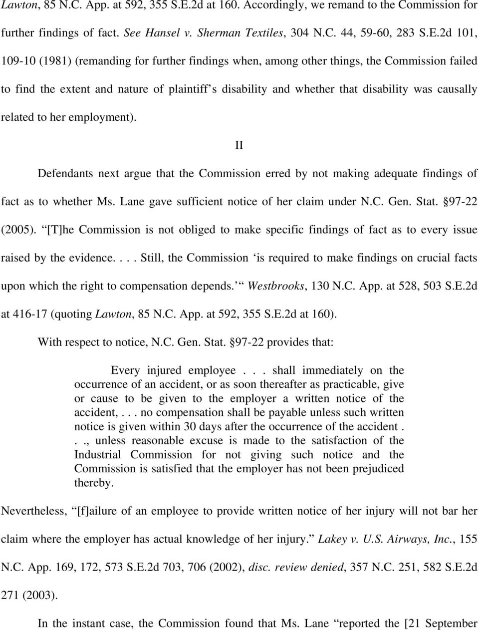 2d 101, 109-10 (1981) (remanding for further findings when, among other things, the Commission failed to find the extent and nature of plaintiff s disability and whether that disability was causally