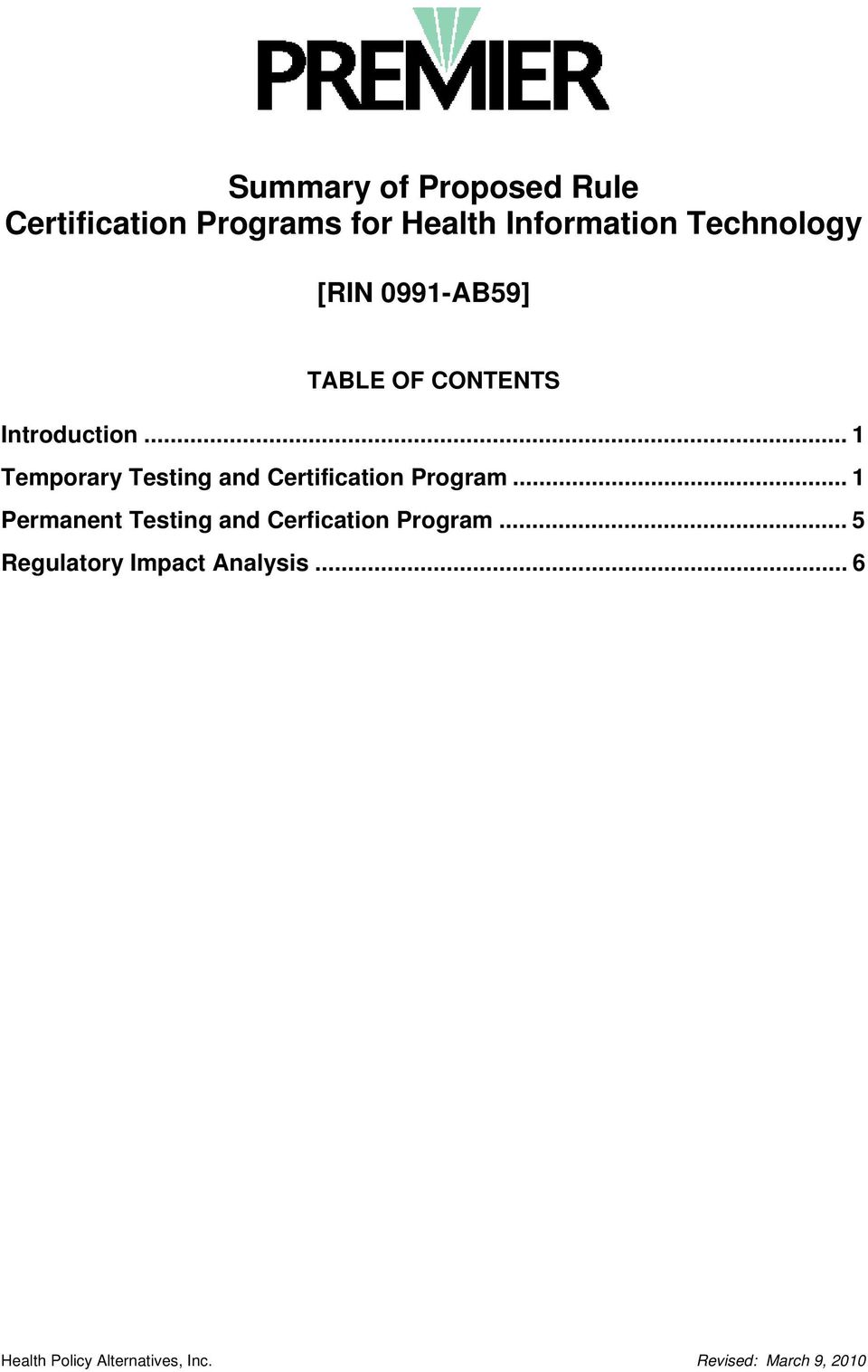 .. 1 Temporary Testing and Certification Program.