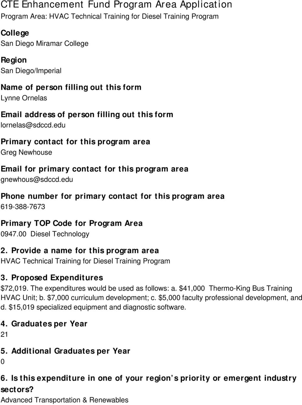 edu Primary contact for this program area Greg Newhouse Email for primary contact for this program area gnewhous@sdccd.