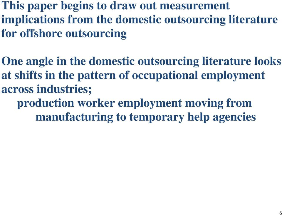 outsourcing literature looks at shifts in the pattern of occupational employment