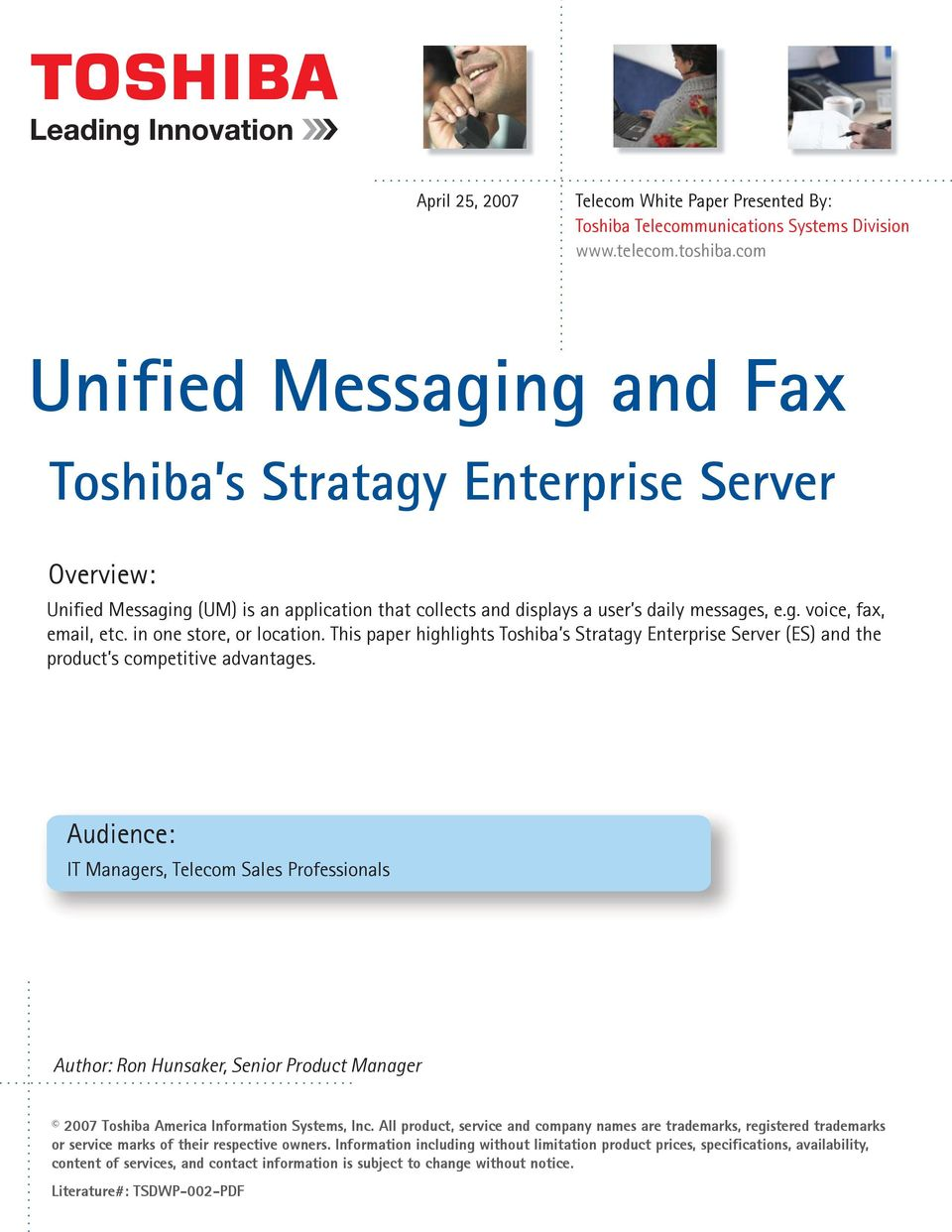 in one store, or location. This paper highlights Toshiba s Stratagy Enterprise Server (ES) and the product s competitive advantages.