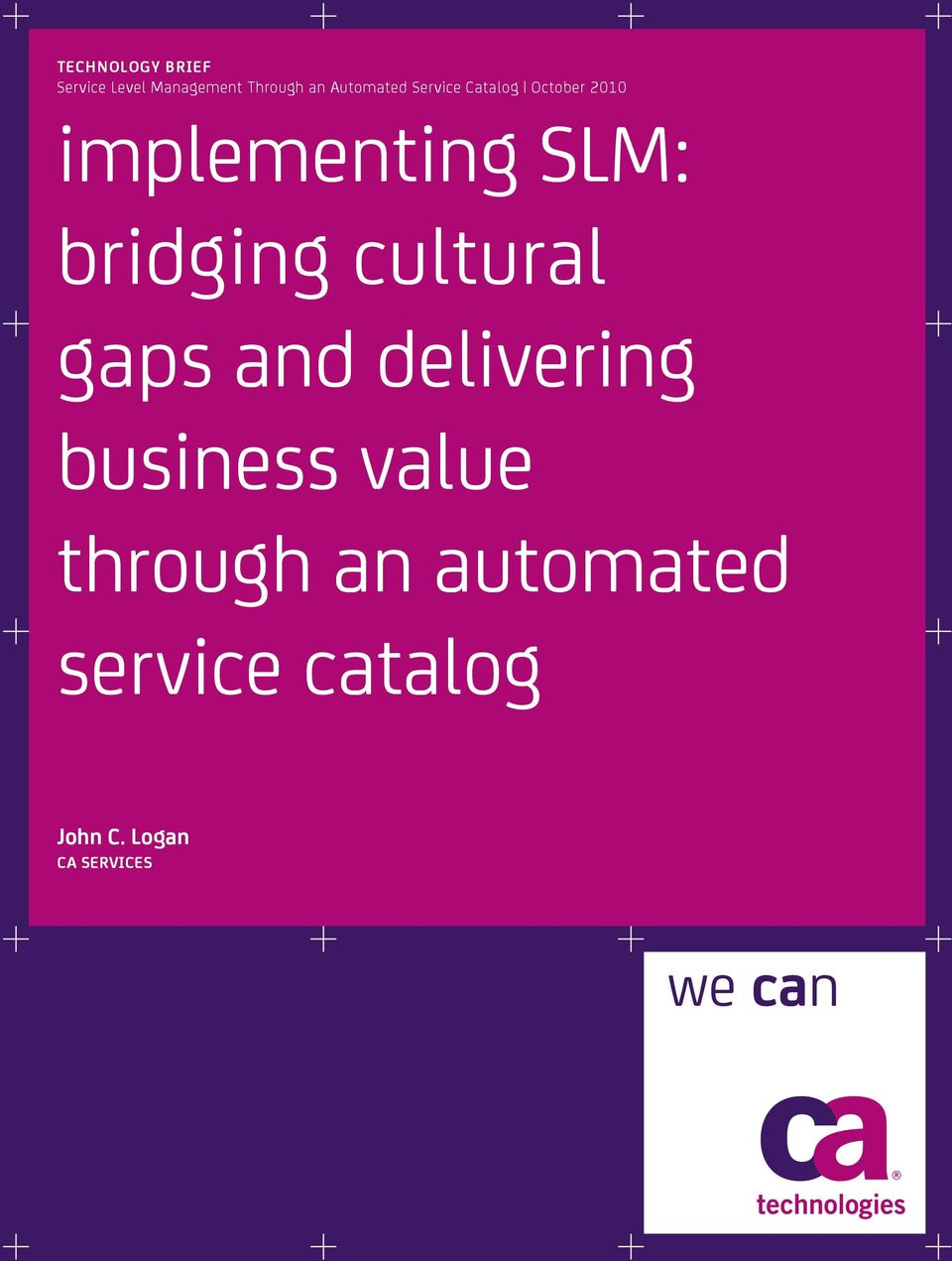 SLM: cloud bridging services cultural with gaps and Cisco delivering UCS and business CA value
