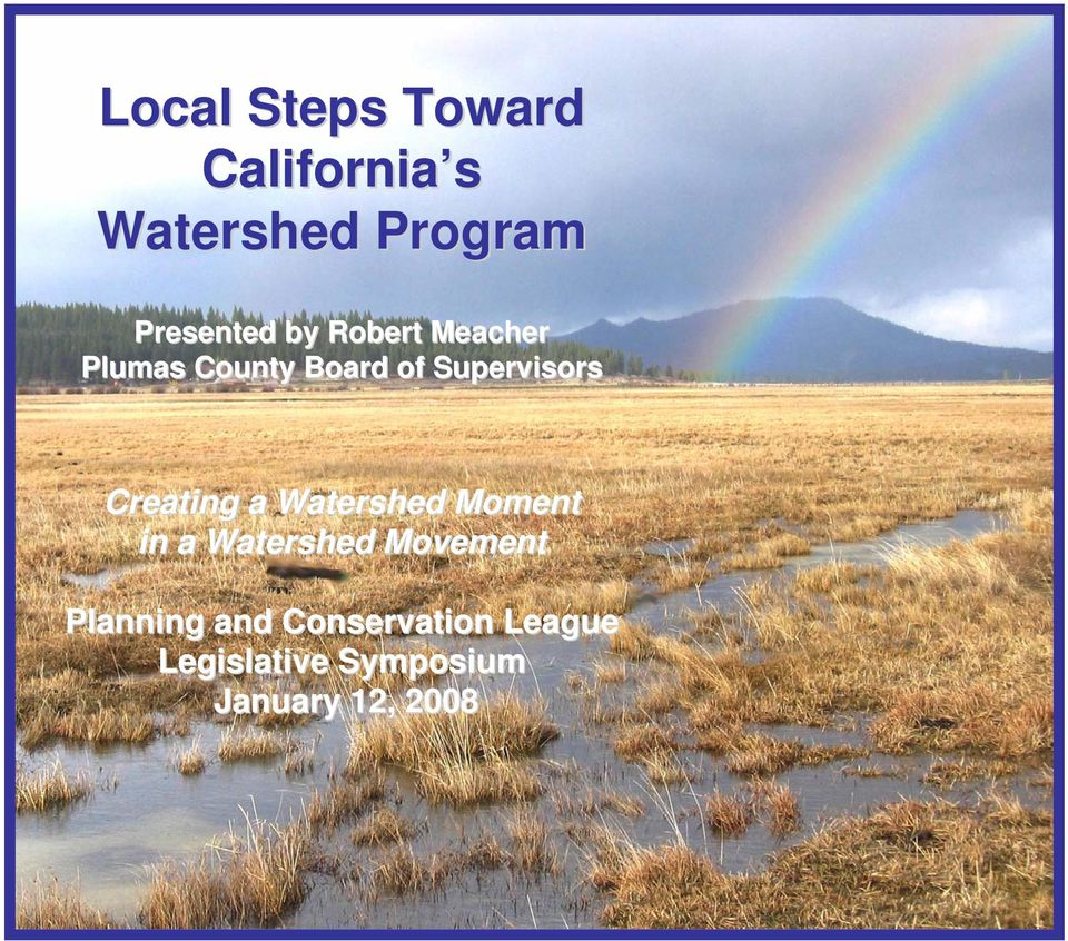 Supervisors Creating a Watershed Moment in a Watershed