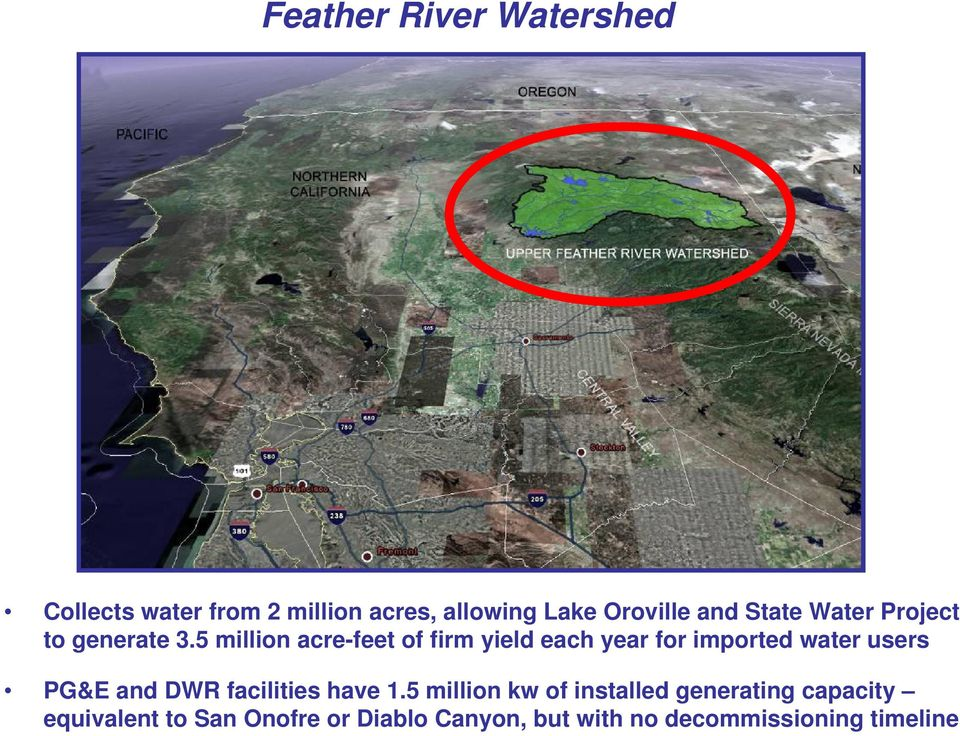 5 million acre-feet of firm yield each year for imported water users PG&E and DWR