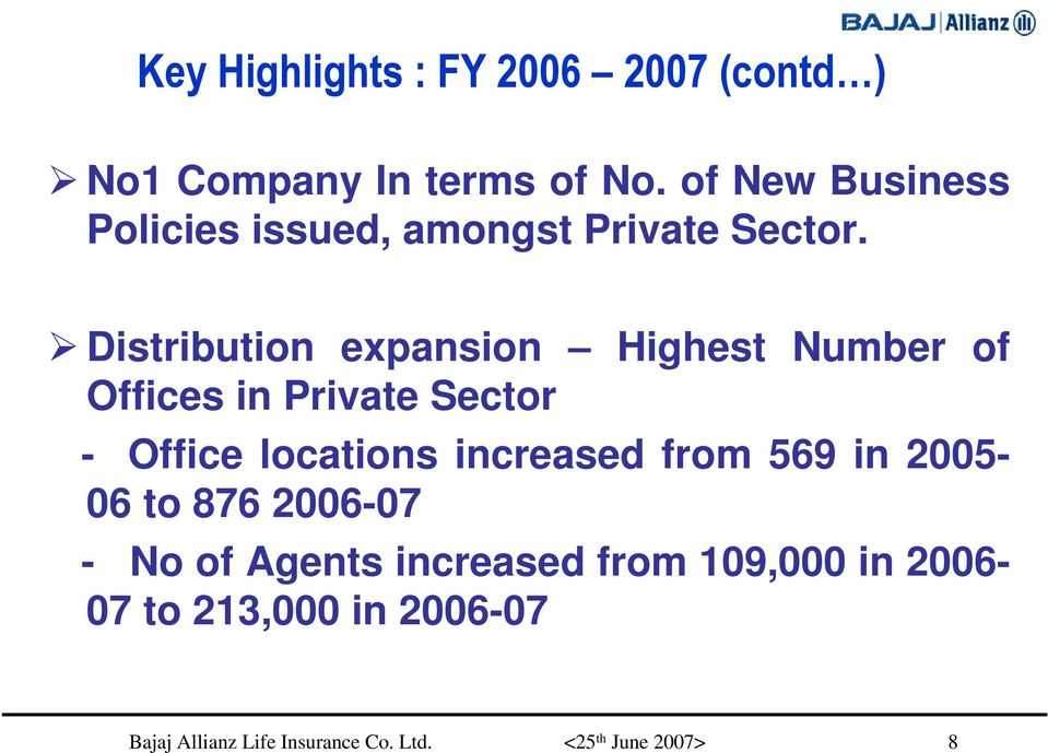 Distribution expansion Highest Number of Offices in Private Sector - Office