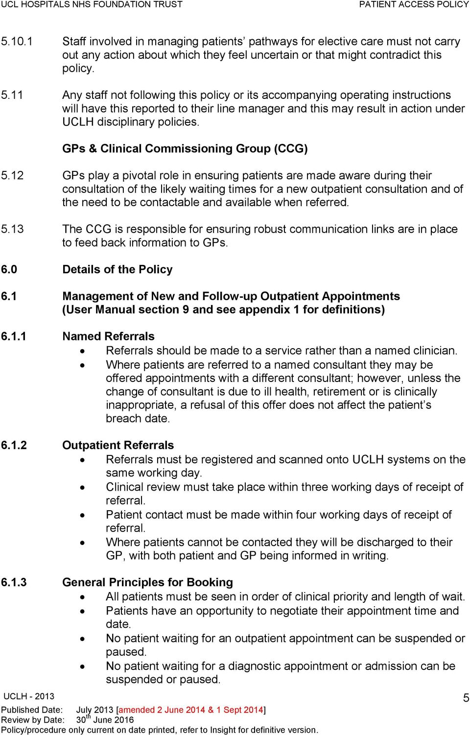 GPs & Clinical Commissioning Group (CCG) 5.