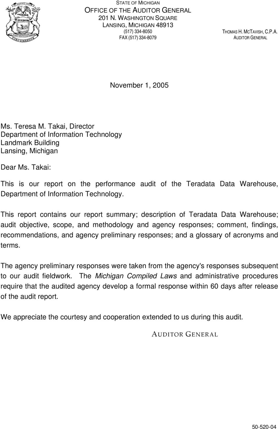 Takai: This is our report on the performance audit of the Teradata Data Warehouse, Department of Information Technology.