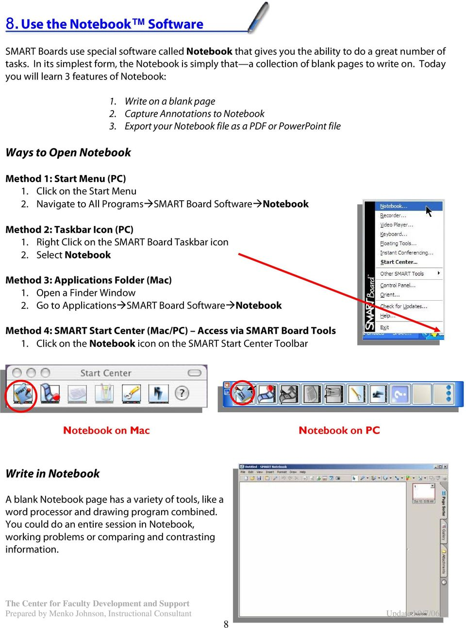 Capture Annotations to Notebook 3. Export your Notebook file as a PDF or PowerPoint file Method 1: Start Menu (PC) 1. Click on the Start Menu 2.