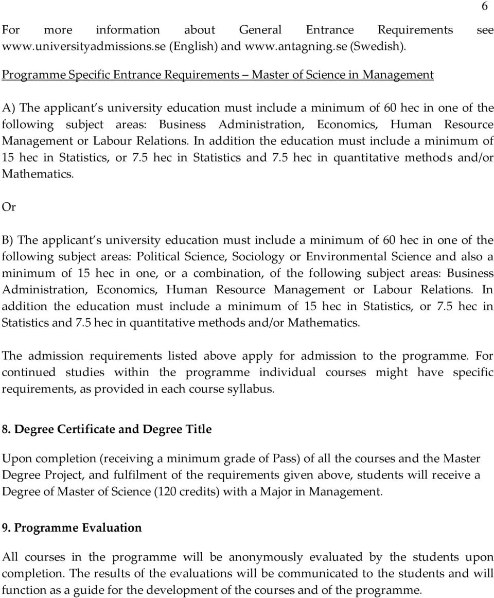 Administration, Economics, Human Resource Management or Labour Relations.