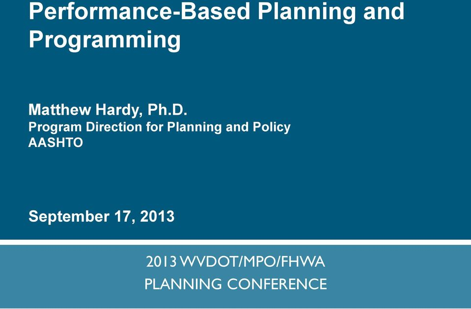 Program Direction for Planning and Policy