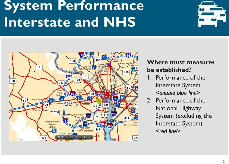 Performance of the Interstate System <double blue line>