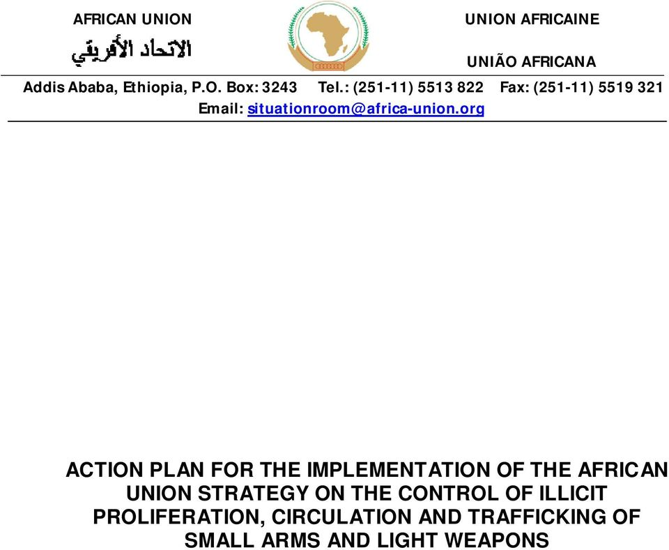org ACTION PLAN FOR THE IMPLEMENTATION OF THE AFRICAN UNION STRATEGY ON THE CONTROL