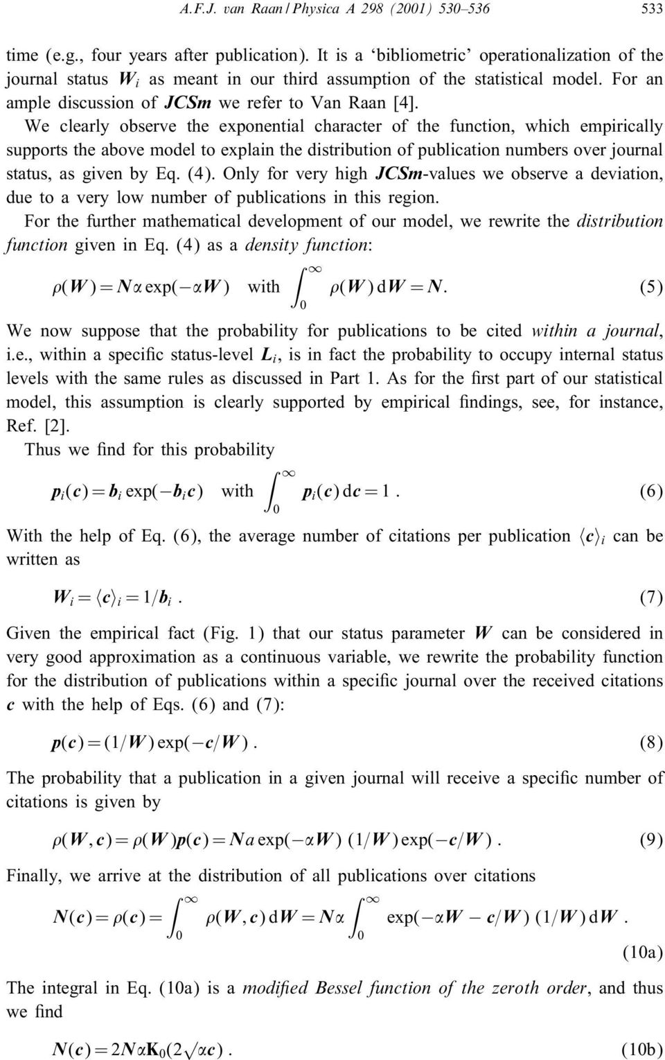 We clearly observe the exponential character of the function, which empirically supports the above model to explain the distribution of publication numbers over journal status, as given by Eq. (4).