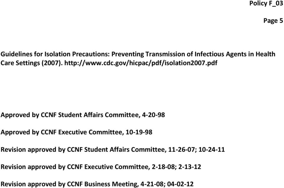 pdf Approved by CCNF Student Affairs Committee, 4-20-98 Approved by CCNF Executive Committee, 10-19-98 Revision