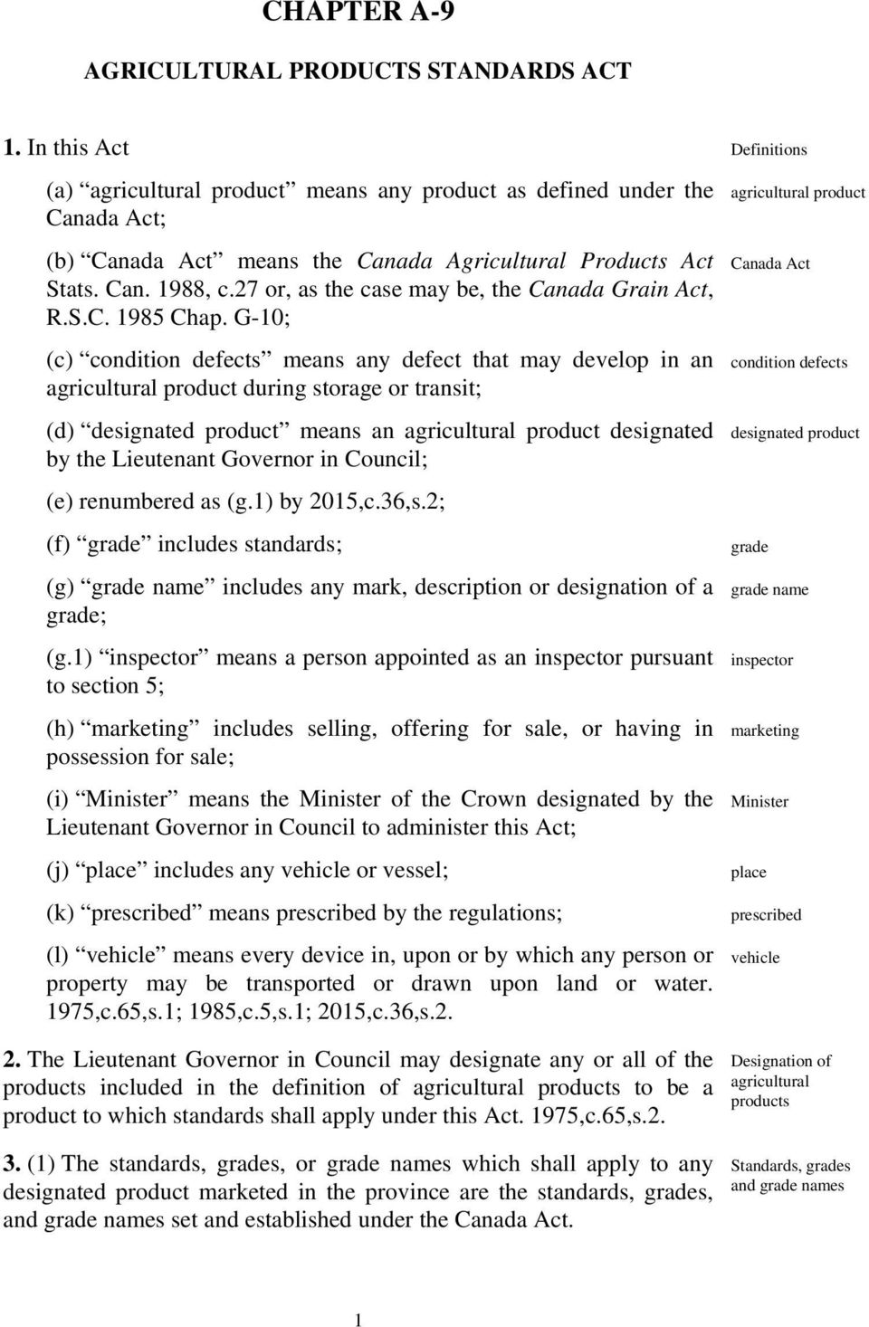 27 or, as the case may be, the Canada Grain Act, R.S.C. 1985 Chap.