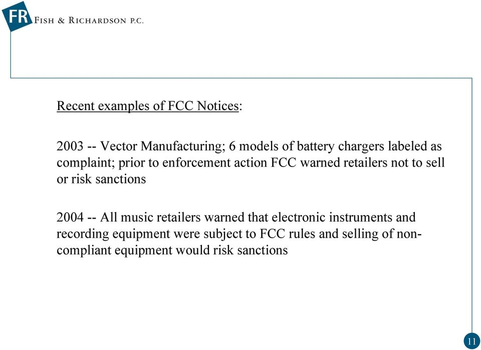 sanctions 2004 -- All music retailers warned that electronic instruments and recording