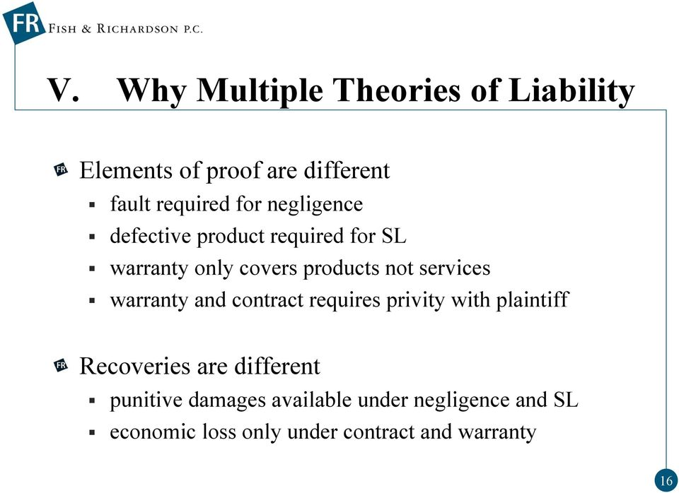 warranty and contract requires privity with plaintiff Recoveries are different punitive