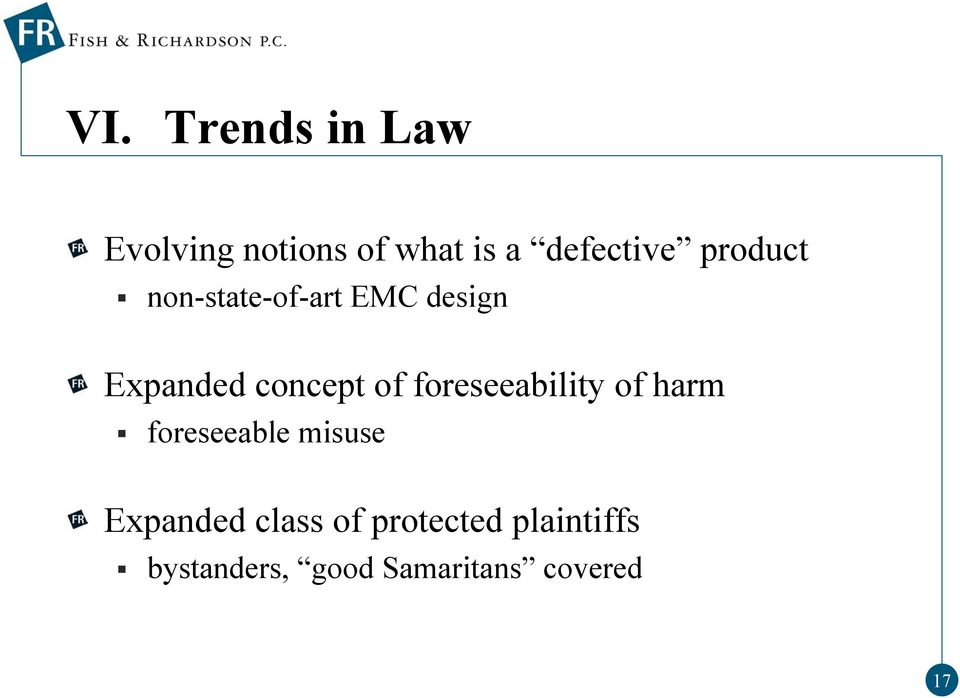 foreseeability of harm foreseeable misuse Expanded class