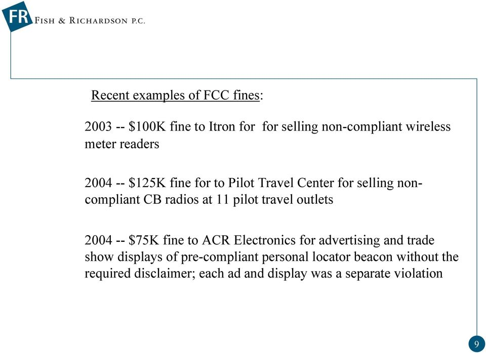 travel outlets 2004 -- $75K fine to ACR Electronics for advertising and trade show displays of