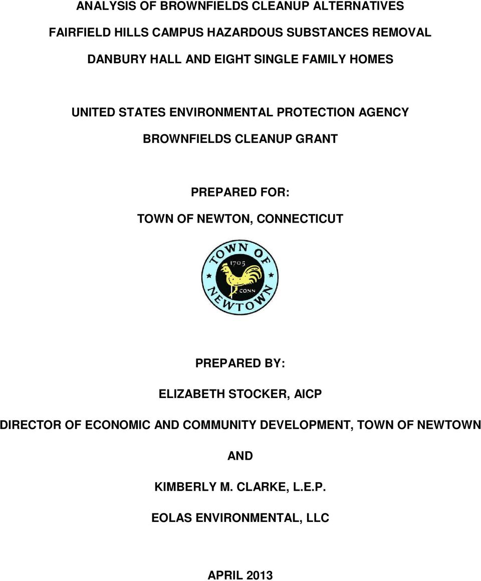 GRANT PREPARED FOR: TOWN OF NEWTON, CONNECTICUT PREPARED BY: ELIZABETH STOCKER, AICP DIRECTOR OF ECONOMIC