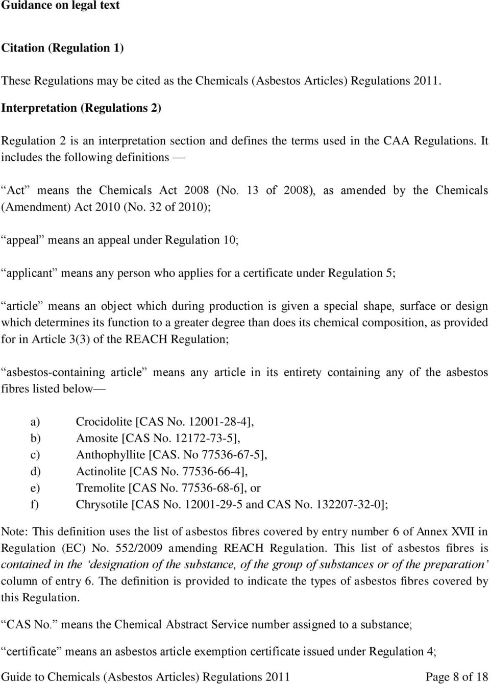 13 of 2008), as amended by the Chemicals (Amendment) Act 2010 (No.