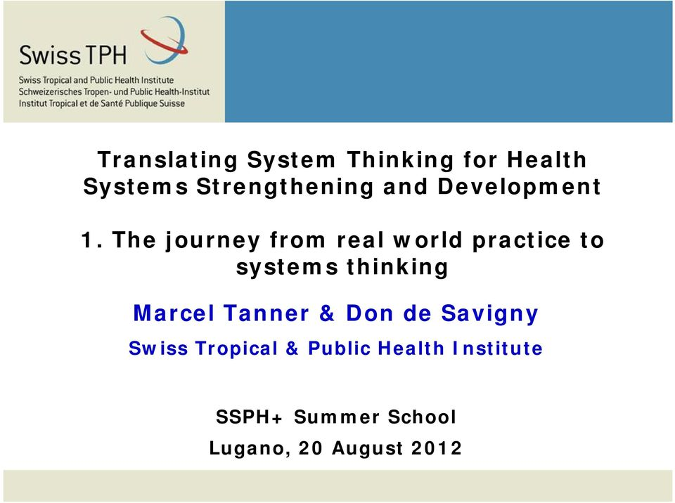 The journey from real world practice to systems thinking