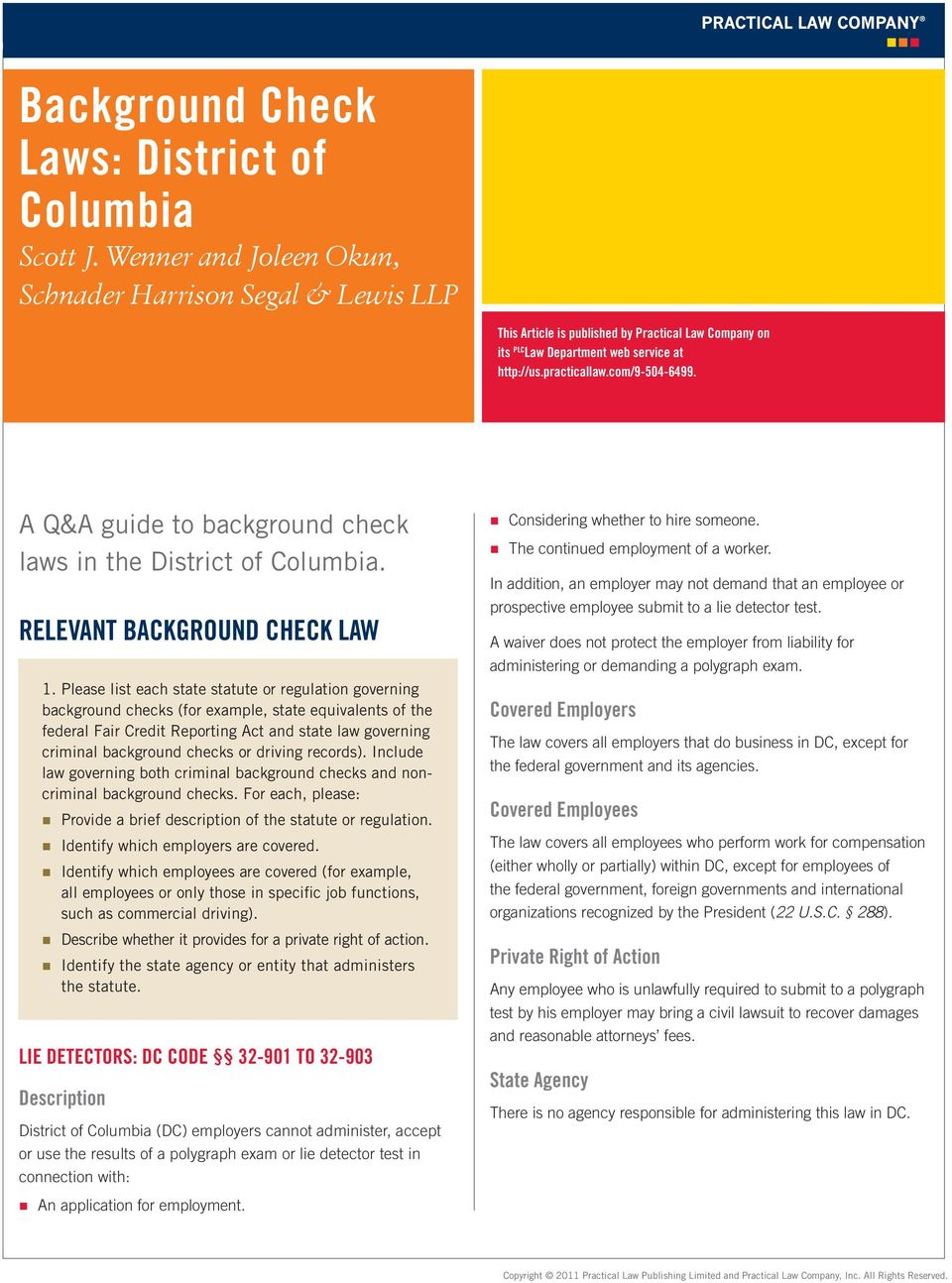 A Q&A guide to background check laws in the District of Columbia. RELEVANT BACKGROUND CHECK LAW 1.