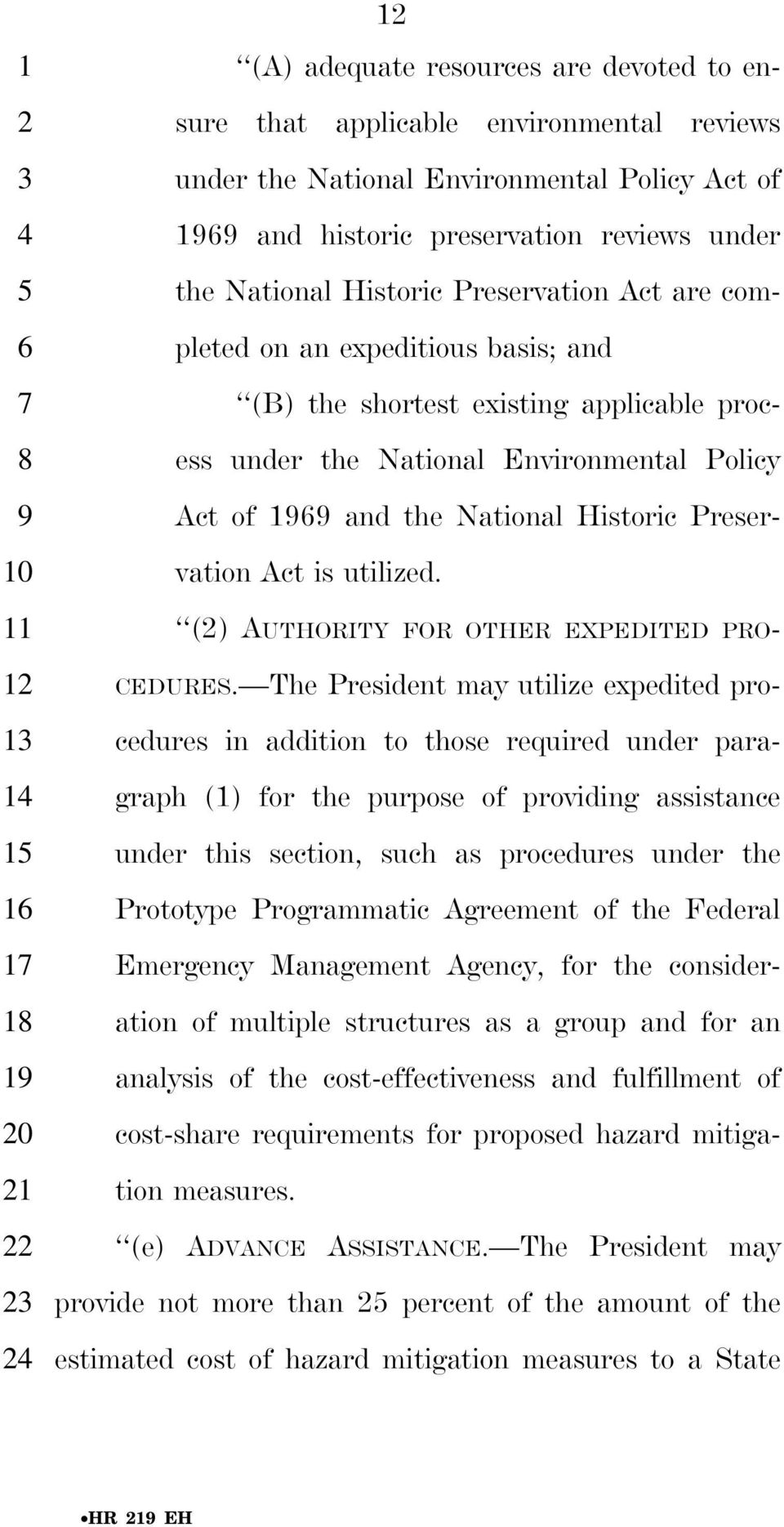 Preservation Act is utilized. () AUTHORITY FOR OTHER EXPEDITED PRO- CEDURES.