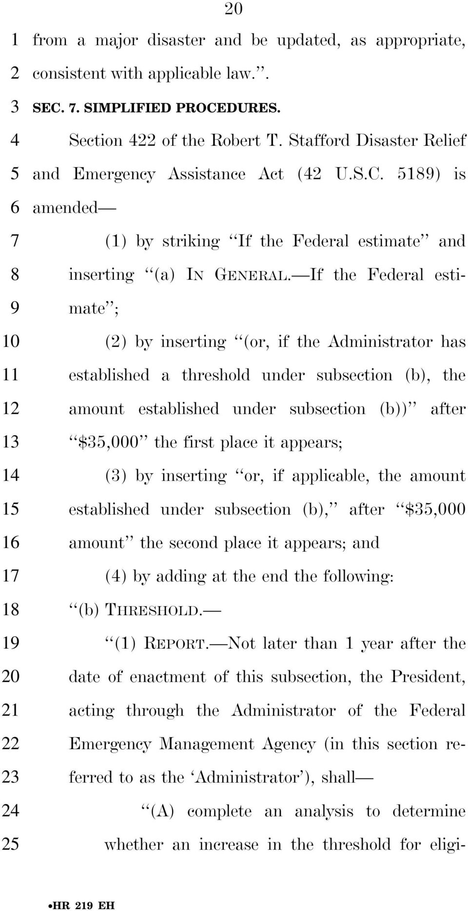 If the Federal estimate ; () by inserting (or, if the Administrator has established a threshold under subsection (b), the amount established under subsection (b)) after $,000 the first place it