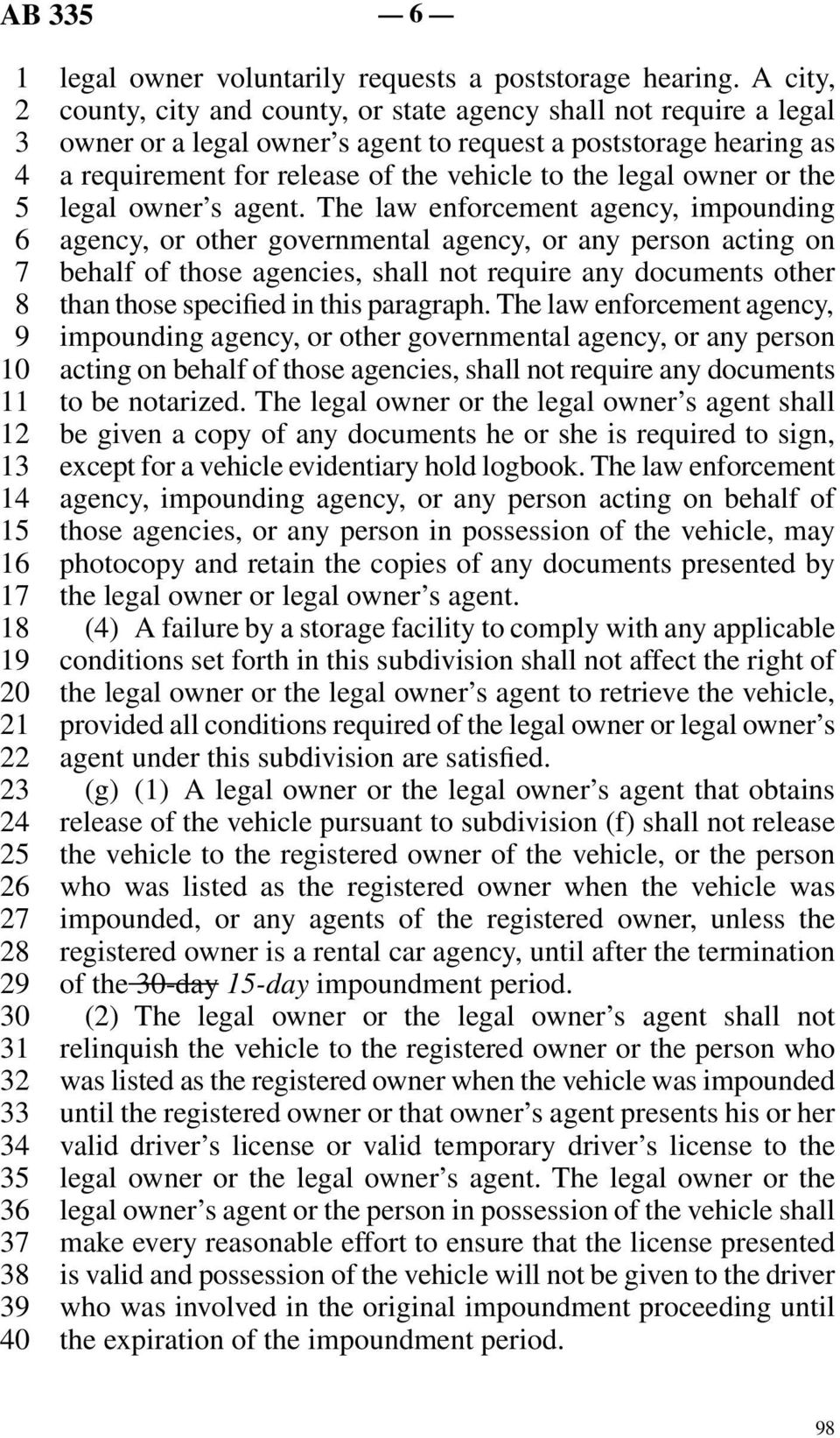 vehicle to the legal owner or the line 5 legal owner s agent.