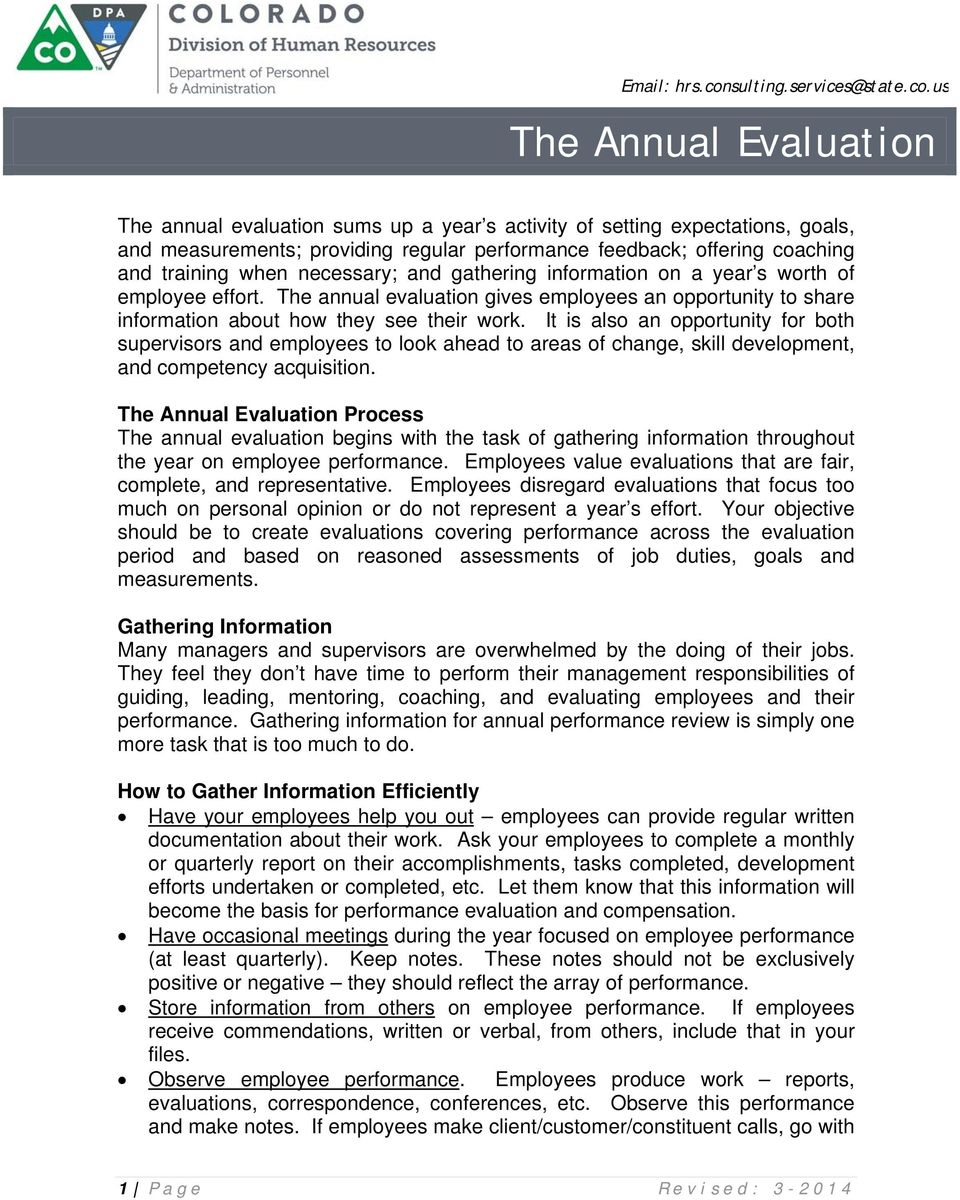 us The Annual Evaluation The annual evaluation sums up a year s activity of setting expectations, goals, and measurements; providing regular performance feedback; offering coaching and training when