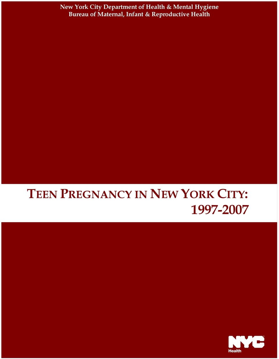 Reproductive Health TEEN PREGNANCY IN NEW YORK